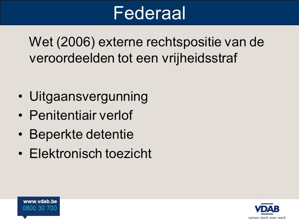 Federaal Wet (2006) externe rechtspositie van de veroordeelden tot een vrijheidsstraf. Uitgaansvergunning.