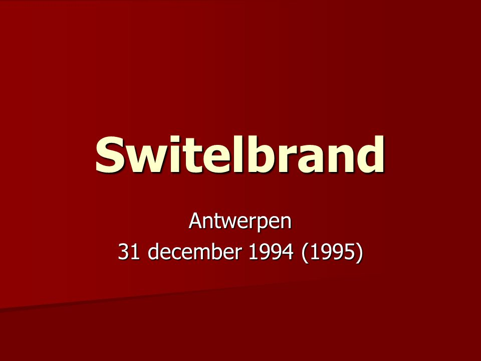 Switelbrand Antwerpen 31 december 1994 (1995)