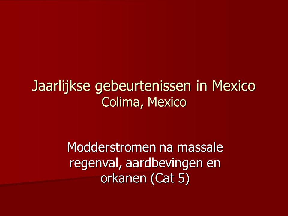 Jaarlijkse gebeurtenissen in Mexico Colima, Mexico