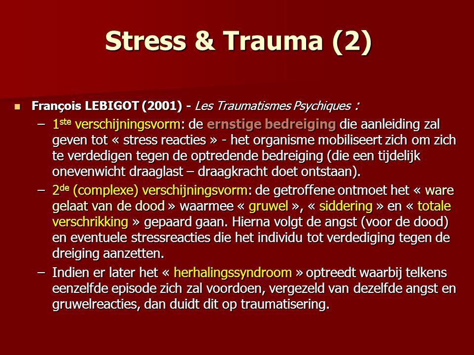 Stress & Trauma (2) François LEBIGOT (2001) - Les Traumatismes Psychiques :