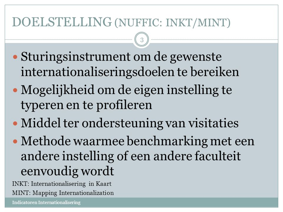DOELSTELLING (NUFFIC: INKT/MINT)