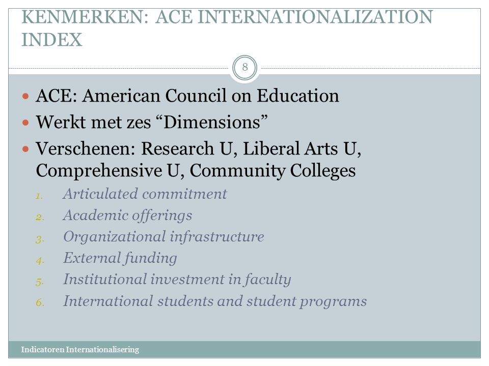 KENMERKEN: ACE INTERNATIONALIZATION INDEX