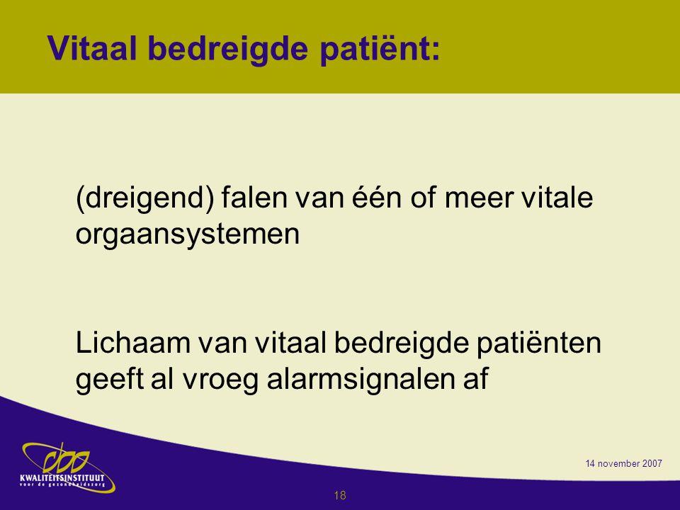 Vitaal bedreigde patiënt: