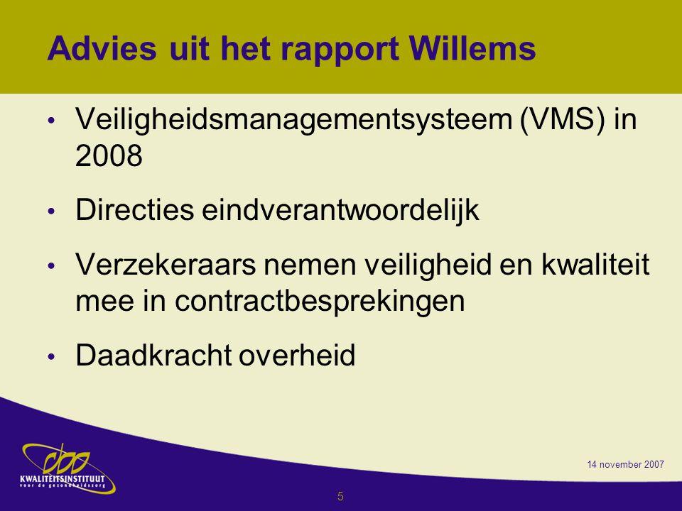 Advies uit het rapport Willems