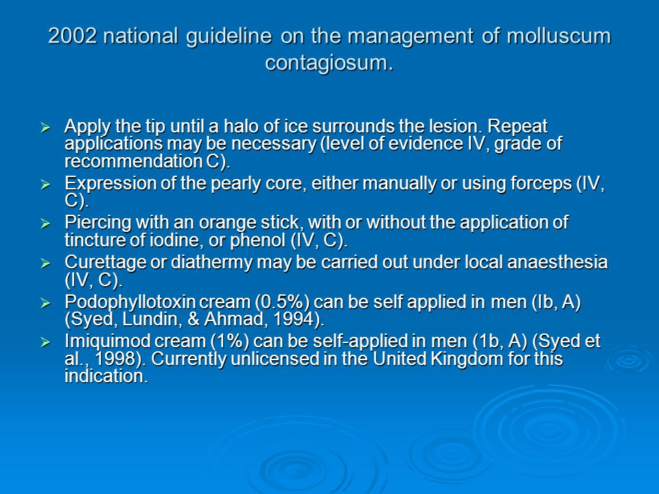 2002 national guideline on the management of molluscum contagiosum.