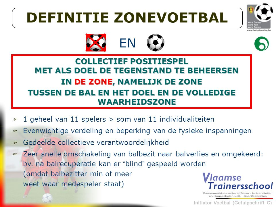 DEFINITIE ZONEVOETBAL