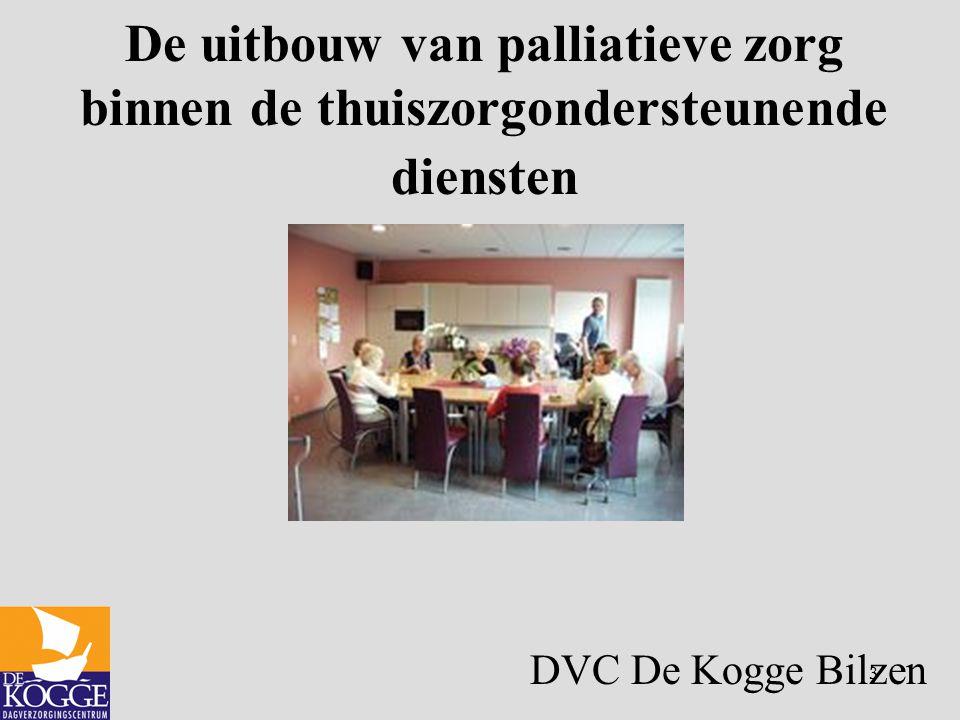 De uitbouw van palliatieve zorg binnen de thuiszorgondersteunende diensten