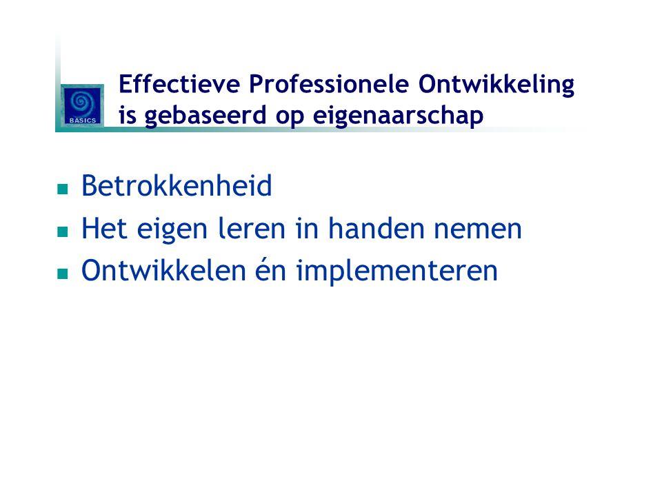 Effectieve Professionele Ontwikkeling is gebaseerd op eigenaarschap