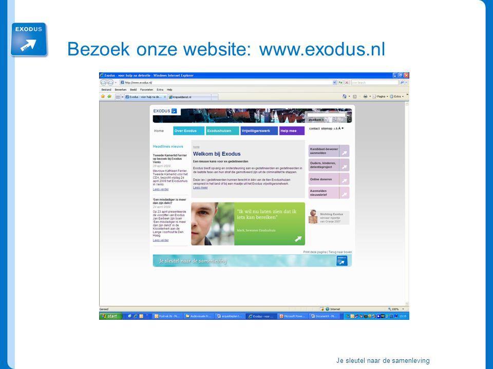 Bezoek onze website: www.exodus.nl