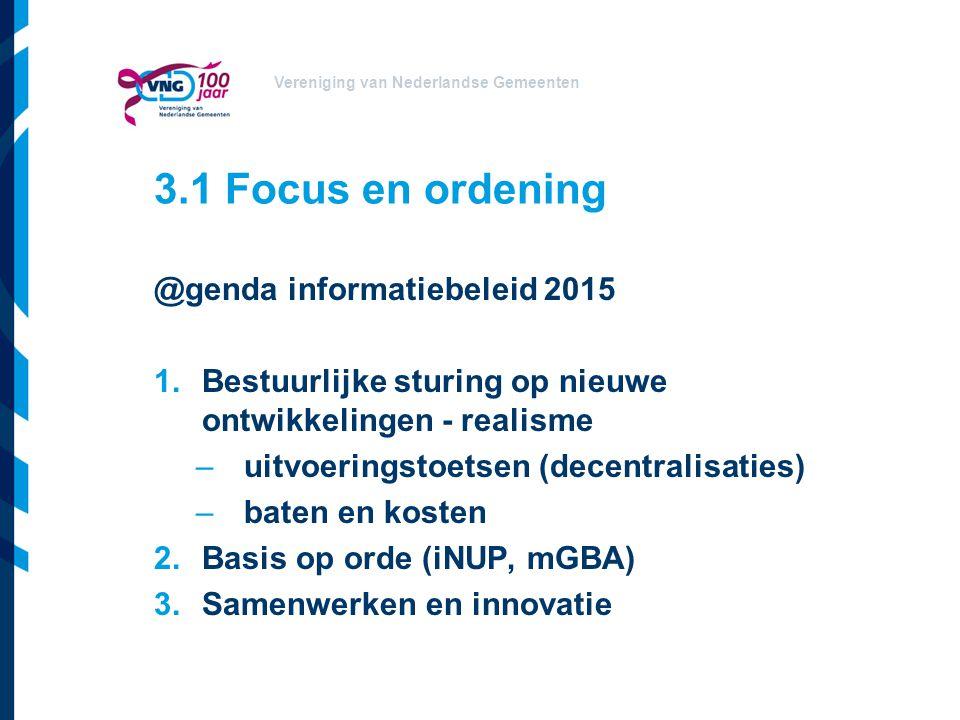 3.1 Focus en ordening @genda informatiebeleid 2015