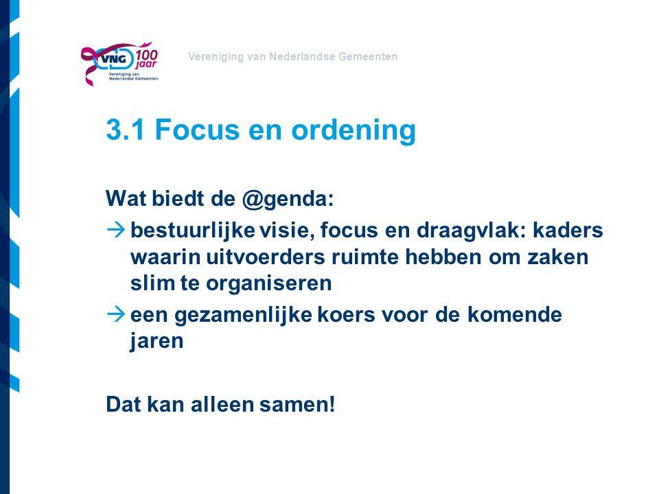 3.1 Focus en ordening Wat biedt de @genda: