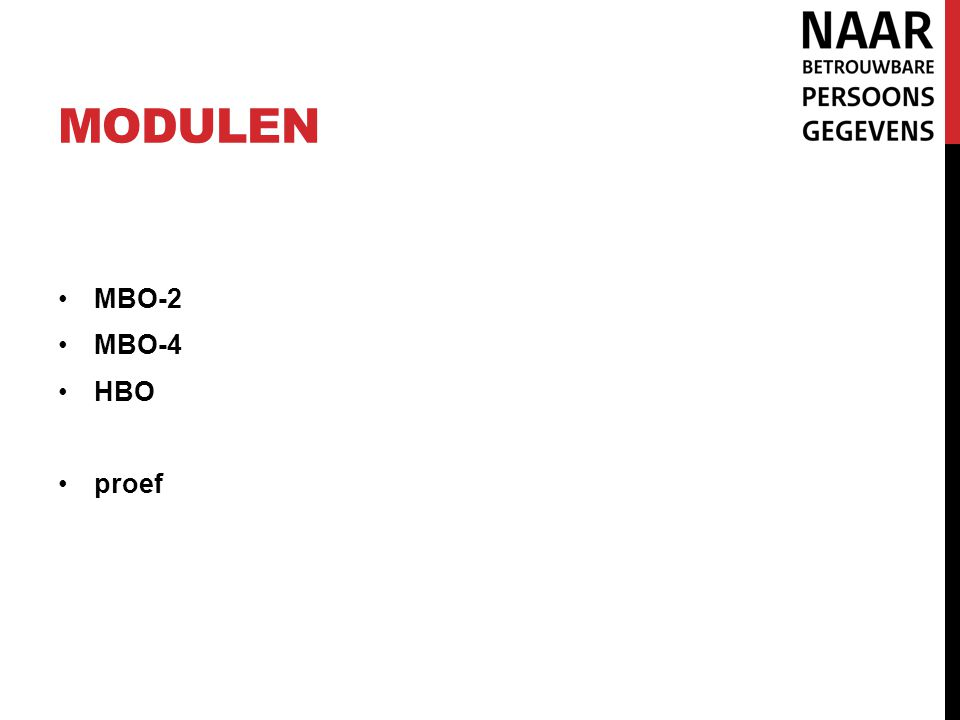 Modulen MBO-2 MBO-4 HBO proef