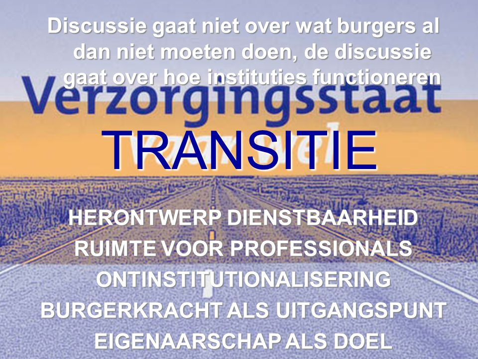 Discussie gaat niet over wat burgers al dan niet moeten doen, de discussie gaat over hoe instituties functioneren