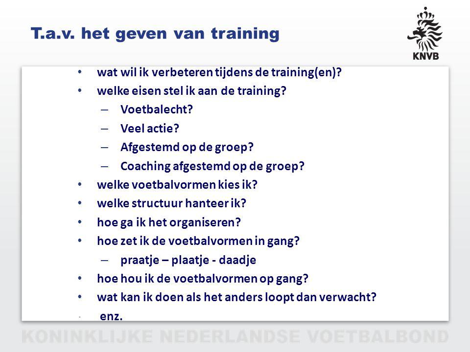 T.a.v. het geven van training