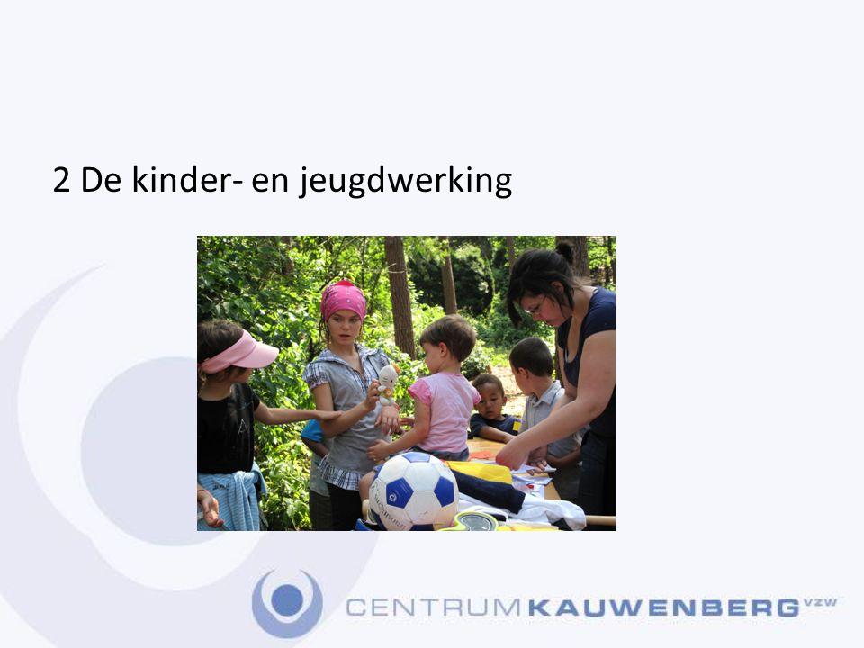 2 De kinder- en jeugdwerking