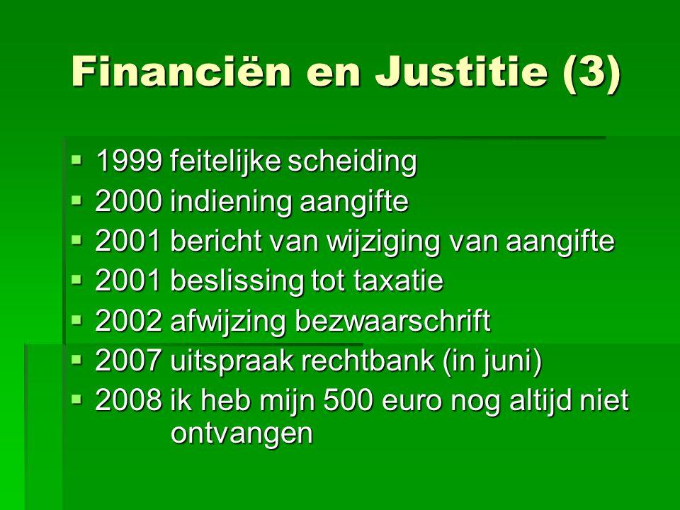 Financiën en Justitie (3)