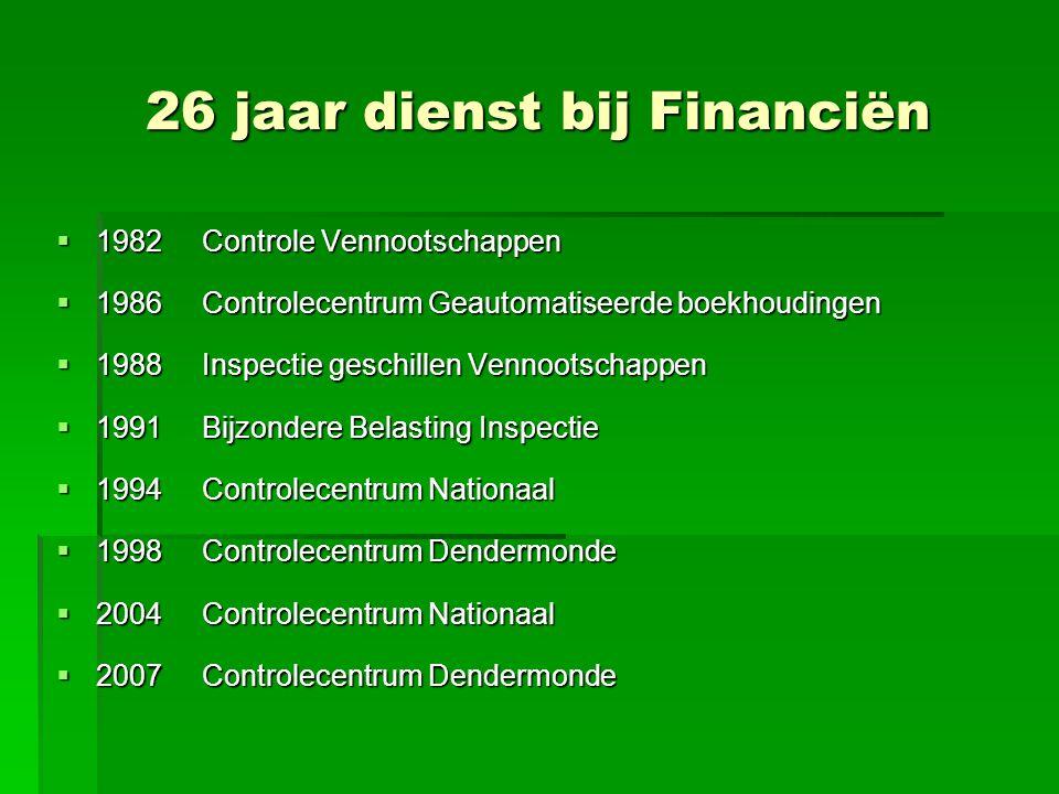 26 jaar dienst bij Financiën
