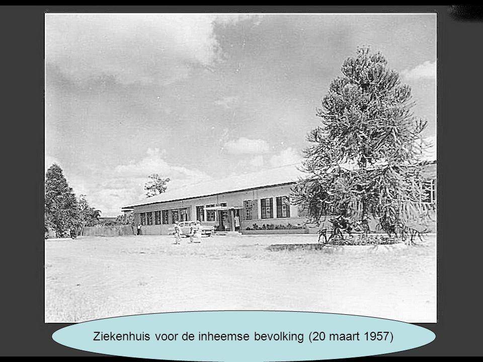 Ziekenhuis voor de inheemse bevolking (20 maart 1957)