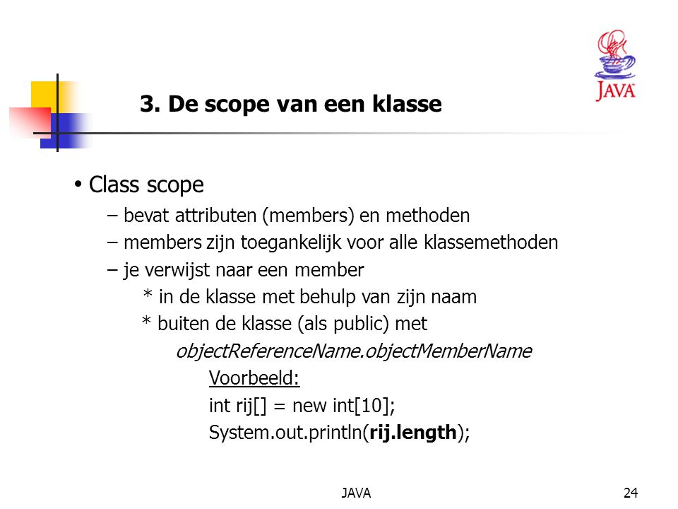 Class scope 3. De scope van een klasse
