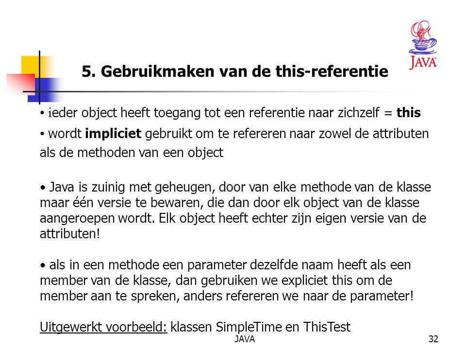 5. Gebruikmaken van de this-referentie