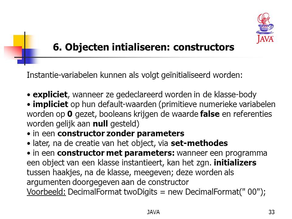 6. Objecten intialiseren: constructors