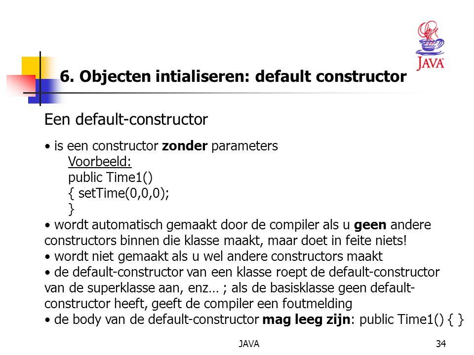6. Objecten intialiseren: default constructor