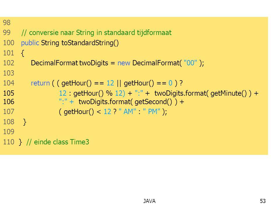 99 // conversie naar String in standaard tijdformaat