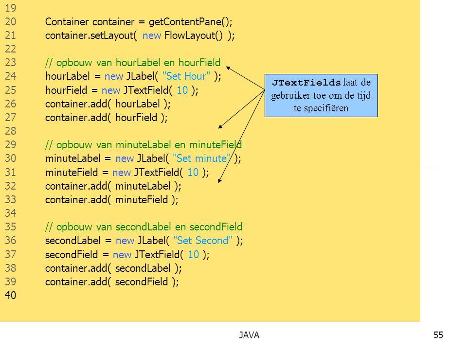 JTextFields laat de gebruiker toe om de tijd te specifiëren