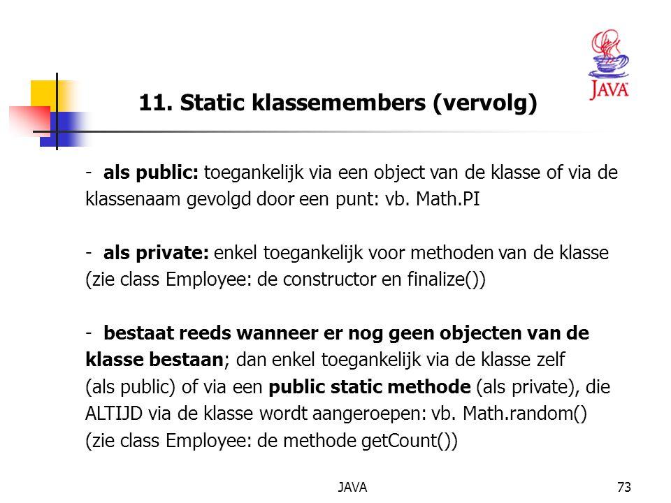 11. Static klassemembers (vervolg)