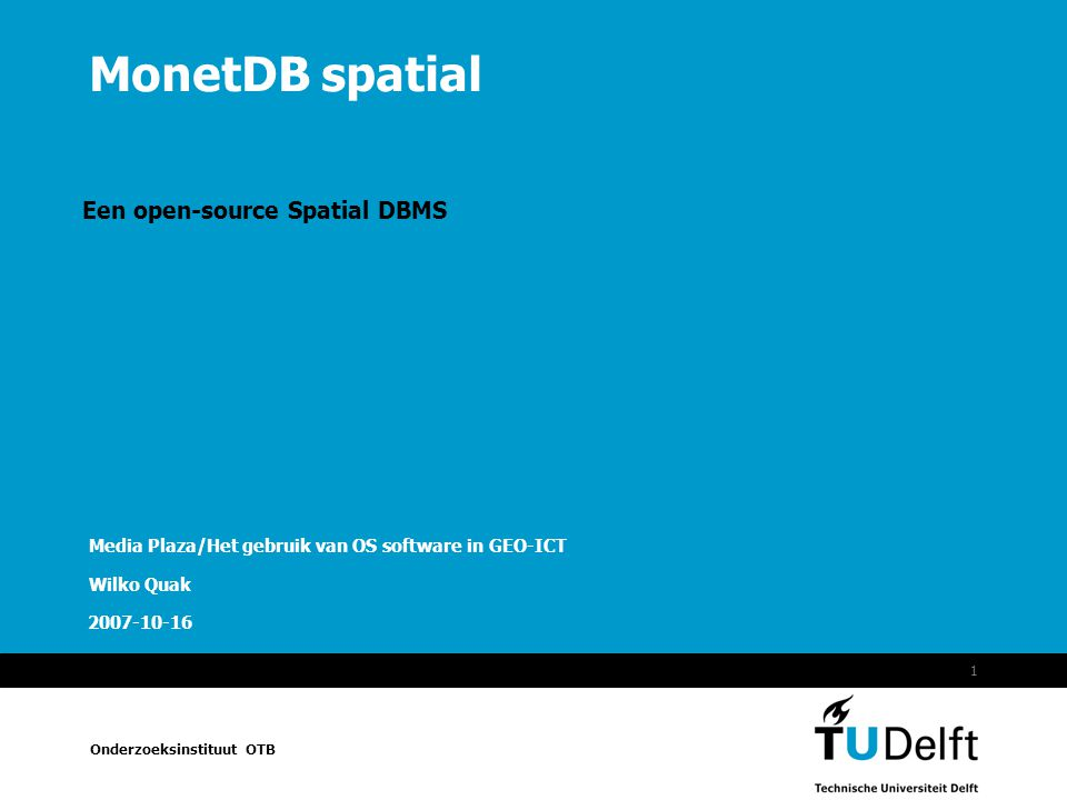 Een open-source Spatial DBMS