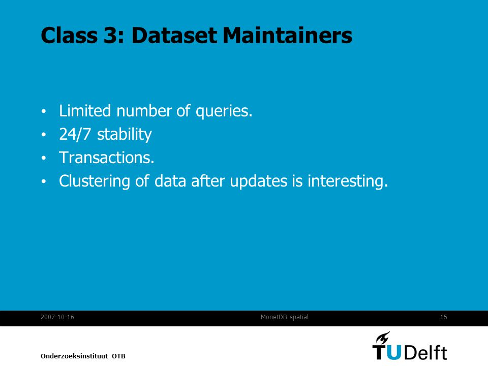Class 3: Dataset Maintainers