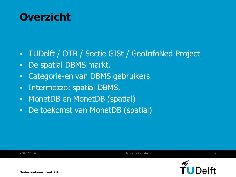 Overzicht TUDelft / OTB / Sectie GISt / GeoInfoNed Project