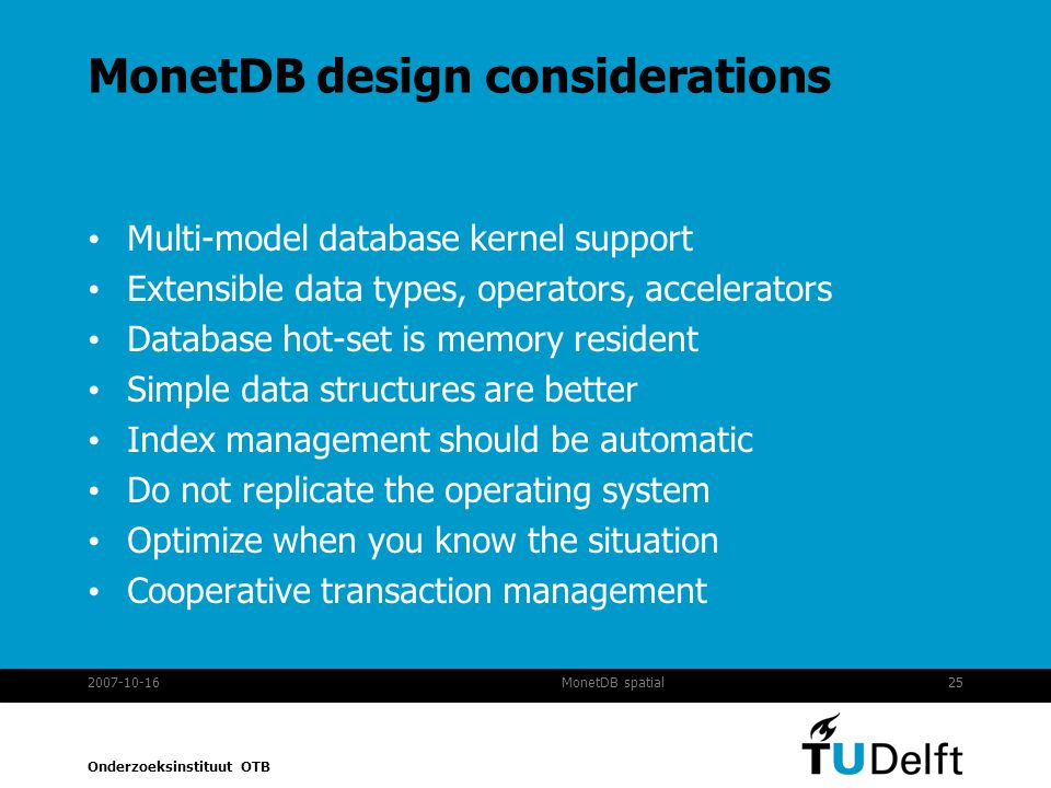 MonetDB design considerations