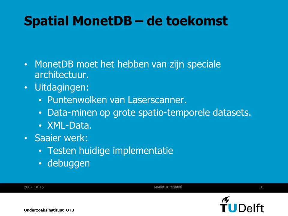 Spatial MonetDB – de toekomst