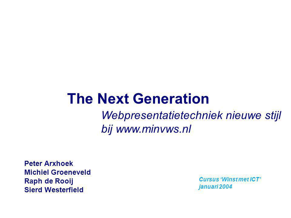 The Next Generation Webpresentatietechniek nieuwe stijl