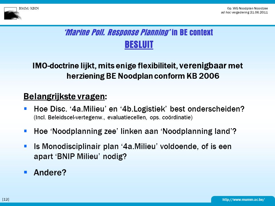 'Marine Poll. Response Planning' in BE context BESLUIT