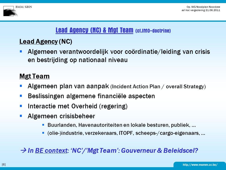 Lead Agency (NC) & Mgt Team (cf.IMO-doctrine)
