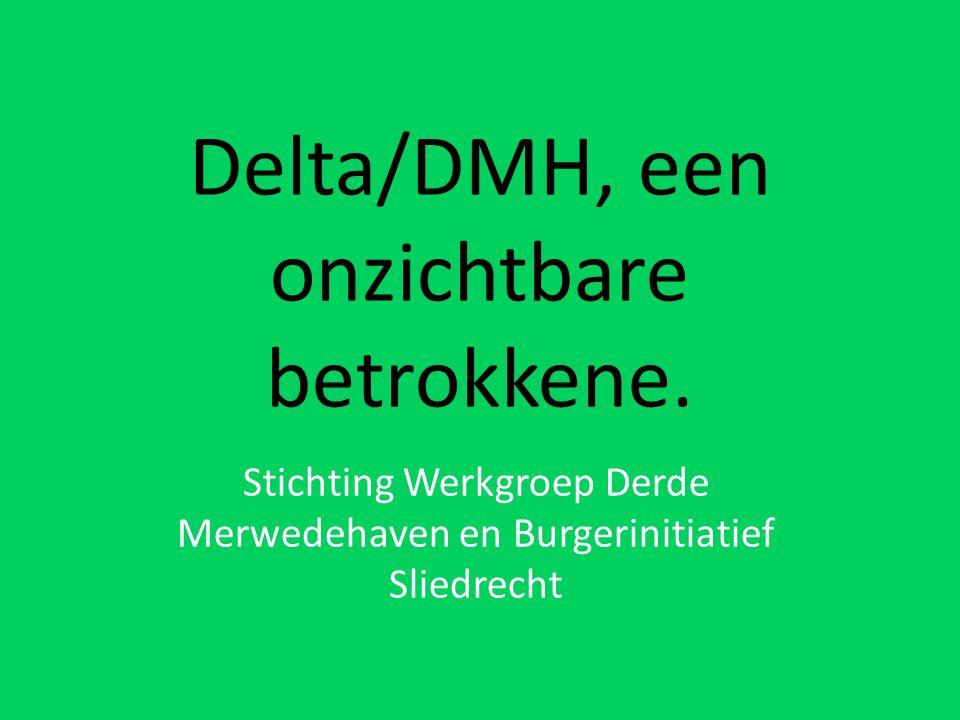 Delta/DMH, een onzichtbare betrokkene.