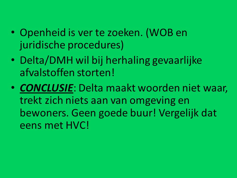 Openheid is ver te zoeken. (WOB en juridische procedures)