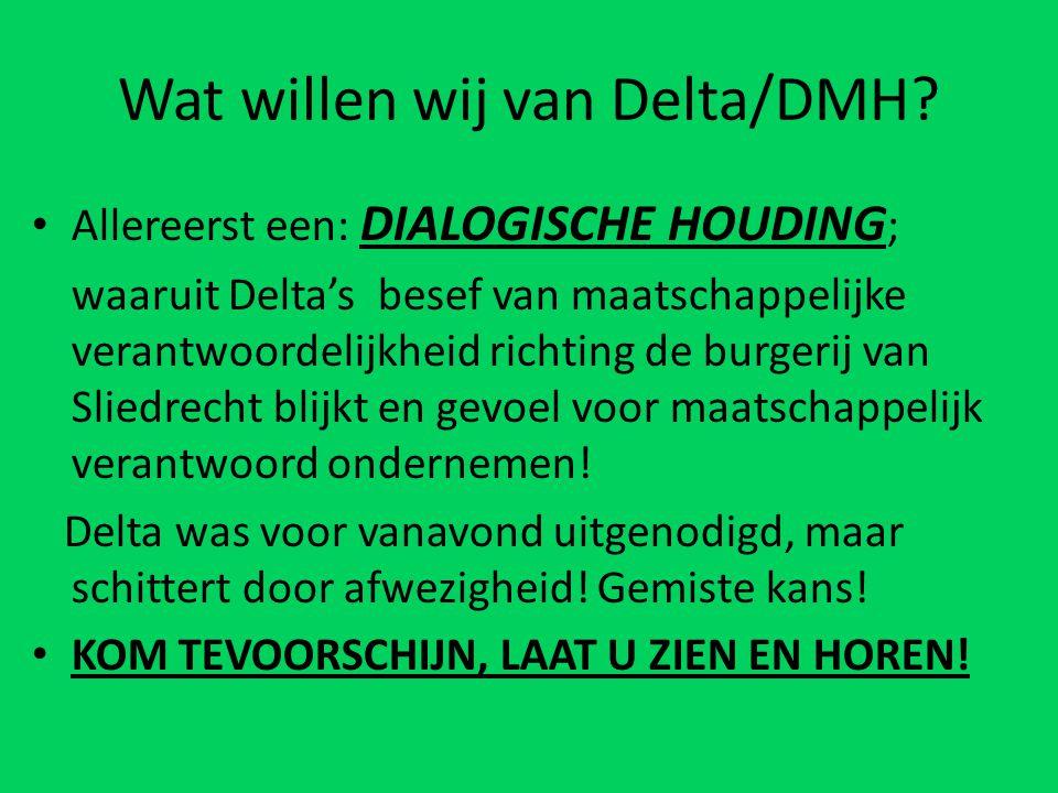 Wat willen wij van Delta/DMH