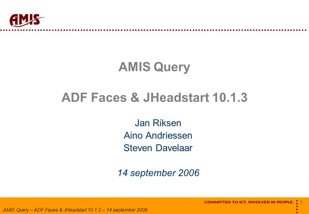 AMIS Query ADF Faces & JHeadstart 10.1.3