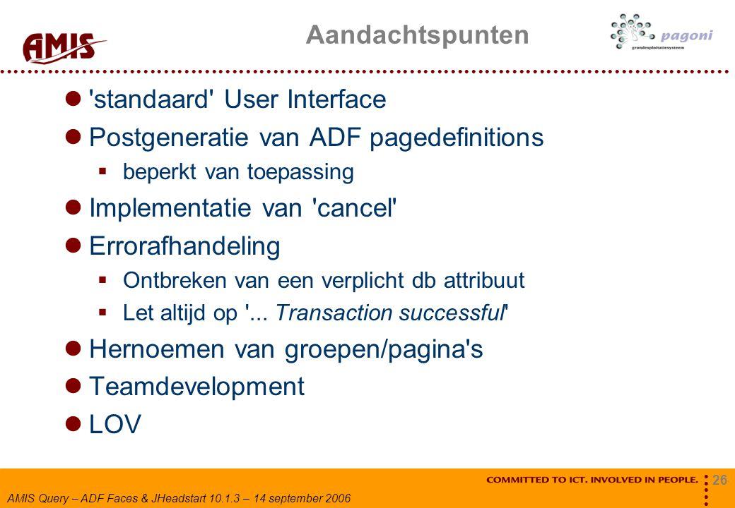 standaard User Interface Postgeneratie van ADF pagedefinitions