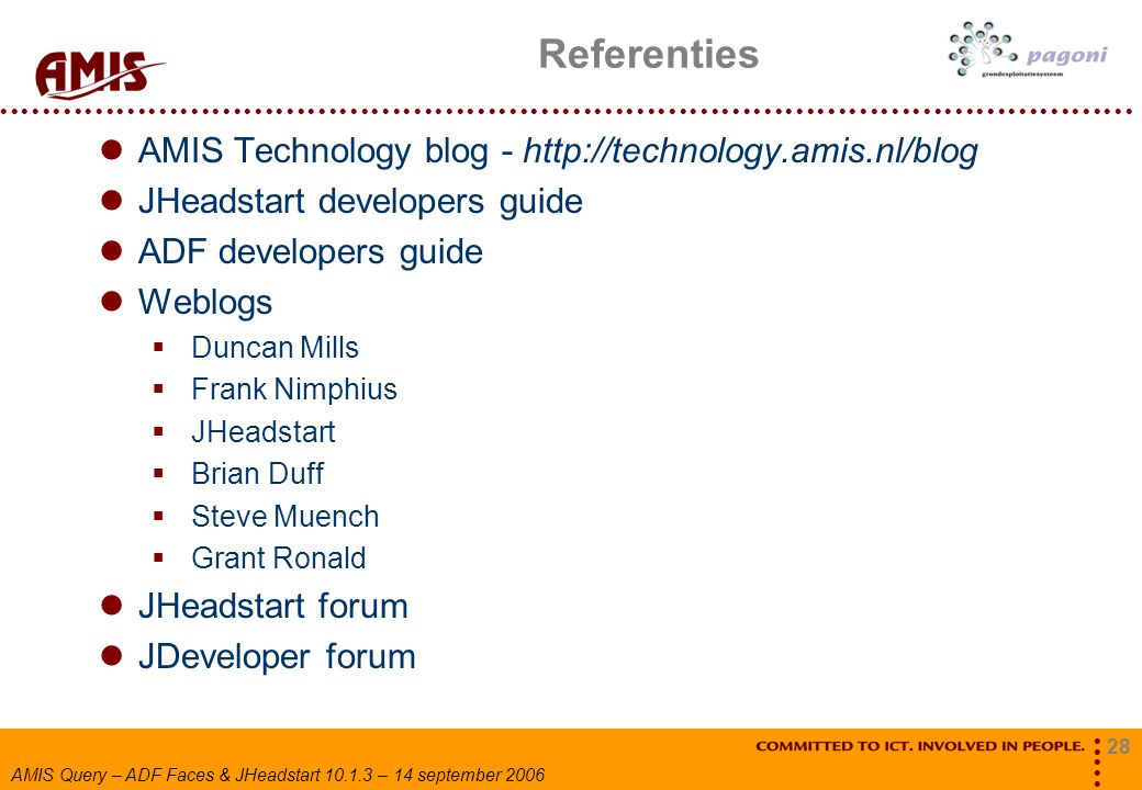 Referenties AMIS Technology blog - http://technology.amis.nl/blog