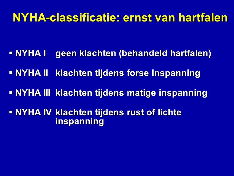 NYHA-classificatie: ernst van hartfalen
