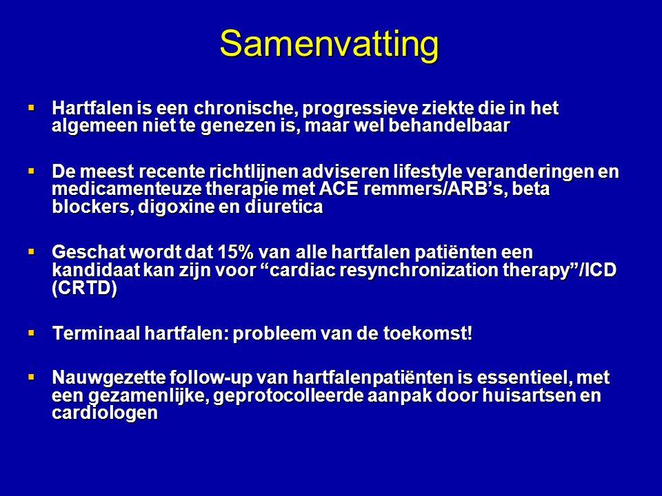 Samenvatting Hartfalen is een chronische, progressieve ziekte die in het algemeen niet te genezen is, maar wel behandelbaar.