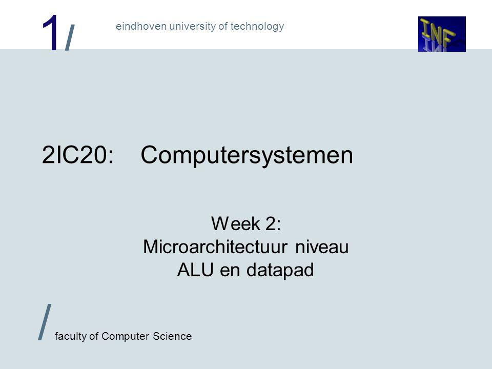 Week 2: Microarchitectuur niveau ALU en datapad