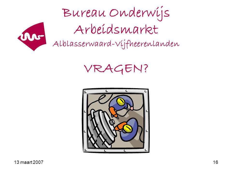 Bureau Onderwijs Arbeidsmarkt Alblasserwaard-Vijfheerenlanden VRAGEN