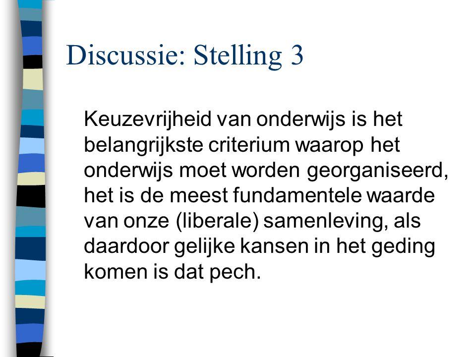 Discussie: Stelling 3