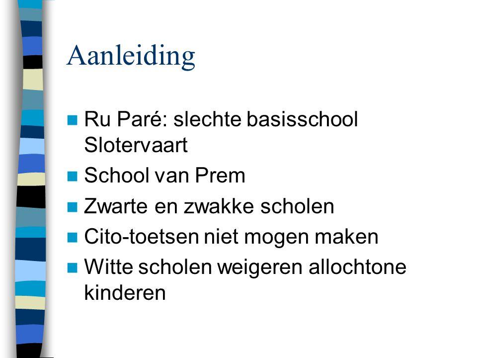 Aanleiding Ru Paré: slechte basisschool Slotervaart School van Prem