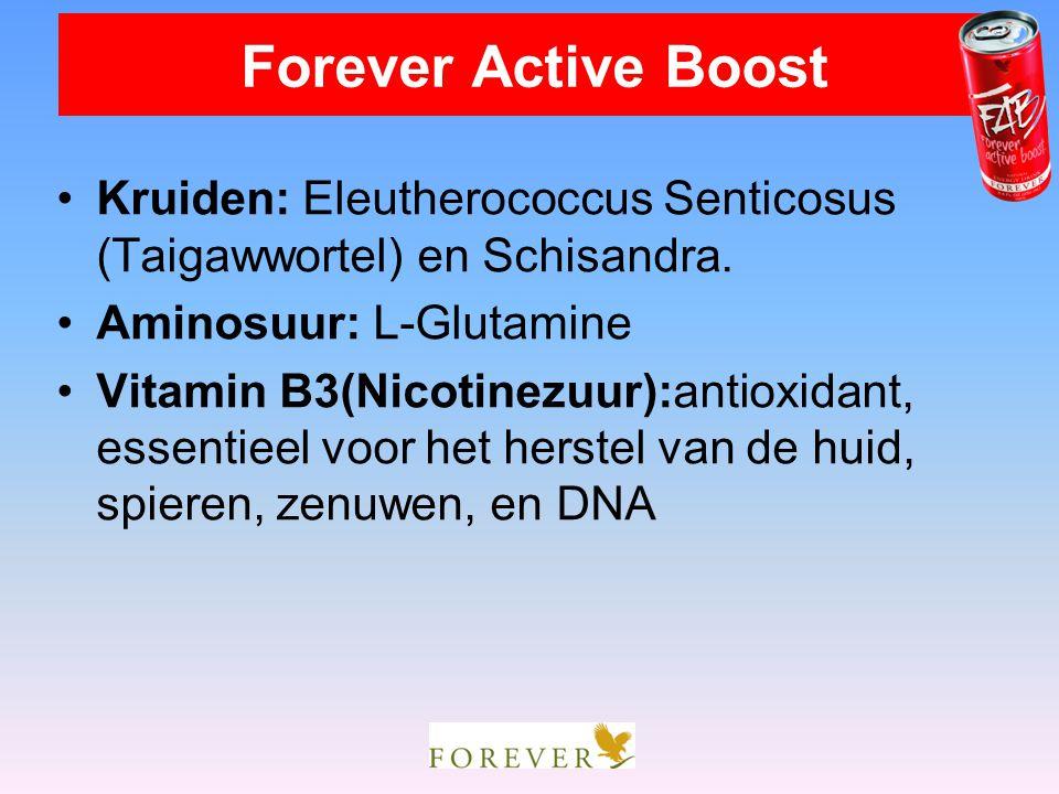 Forever Active Boost Kruiden: Eleutherococcus Senticosus (Taigawwortel) en Schisandra. Aminosuur: L-Glutamine.